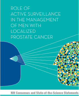 nih role of active surveillance in the management of men with localized prostate cancer